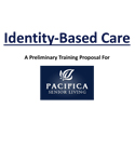 Proposal for Pacifica Senior Care
